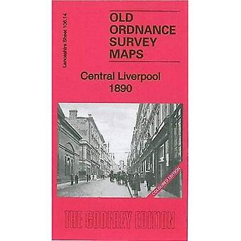 Central Liverpool 1890: La106.14a (Old Ordnance Survey Maps of Lancashire)