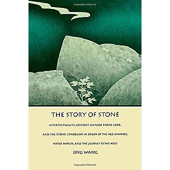 The Story of Stone - Intertextuality - Ancient Chinese Stone Lore - an