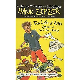 La vie de moi (Entrez à vos risques et périls) (Hank Zipzer; Underachiever plus grand du monde