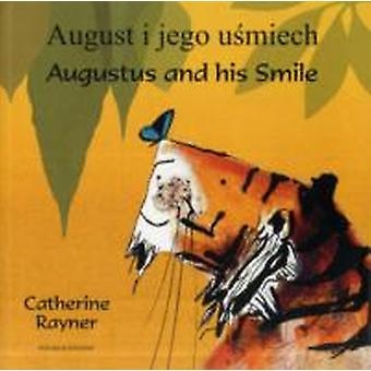 Augustus and His Smile PolishEnglish by Catherine Rayner