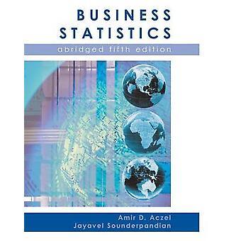 Business Statistics Abridged by Aczel