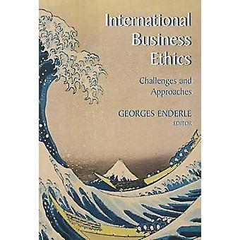 Internationale Business-Ethik-Herausforderungen und Lösungsansätze von & Georges Enderle