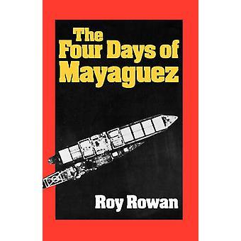 De fyra dagarna i Mayaguez av Rowan & Roy