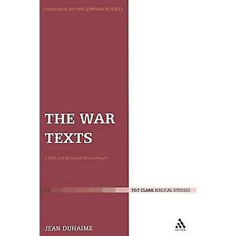 A guerra textos 1 QM e manuscritos relacionados por Duhaime & Jean