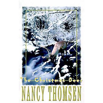 The Christmas Deer by Thomsen & Nancy