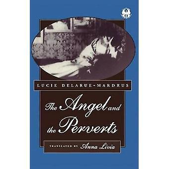 Der Engel und die perversen durch DelarueMardrus & Lucie