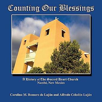 Counting Our Blessings by Lujan & Carolina M. Romero De
