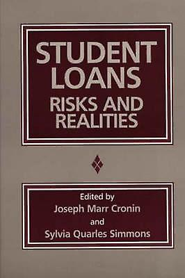 Student Loans Risks and Realicravates by Cronin & Joseph Marr