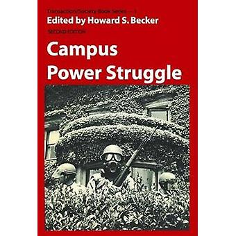 Campus Power Struggle by Becker & Howard Saul