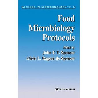 Food Microbiology Protocols by Spencer & John F. T.