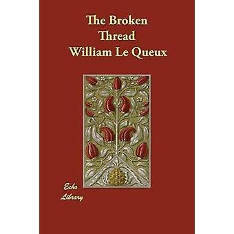 Katkeillutta puheyhteyttä by Le Queux & William