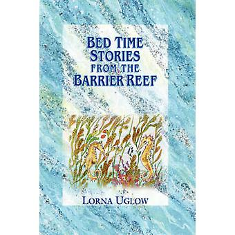 Bed Time Stories from the Barrier Reef by Uglow & Lorna