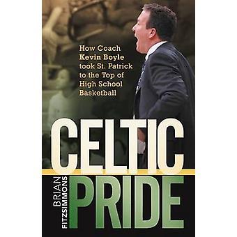 Celtic Pride wie Trainer Kevin Boyle St. Patrick an die Spitze der High School Basketball von Fitzsimmons & Brian fand