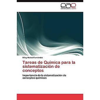 Tareas de Quimica Para La Sistematizacion de Conceptos par Michel Fernandez Wilsy