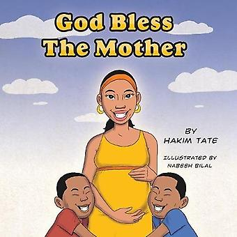 God Bless the Mother by Hakim Umar Tate - 9780692881712 Book