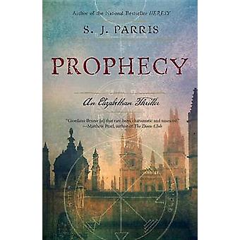 Prophecy - A Thriller by S J Parris - 9780767932530 Book