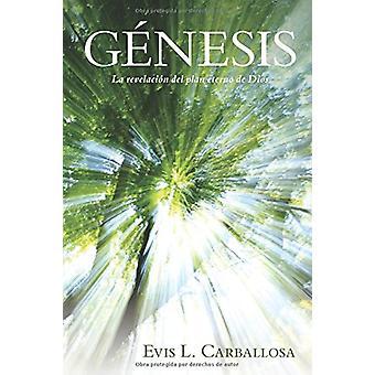 Genesis - La Historia de Los Origenes by Evis Carballosa - 97808254574