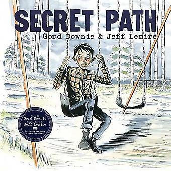 Secret Path by Gord Downie - Jeff Lemire - 9781501155949 Book