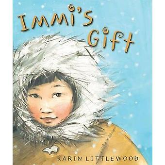 Immi's Gift by Karin Littlewood - Karin Littlewood - 9781561458134 Bo