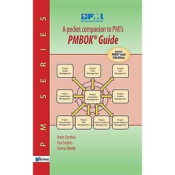 A Pocket Companion to PMIs PMBOK Guide (5th Revised edition) by Paul