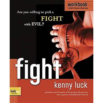 Fight - Are You Willing to Pick a Fight with Evil? by Kenny Luck - 978