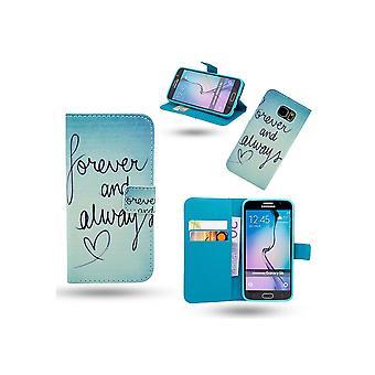 Cas/Portefeuille-Samsung S6 Edge-Forever Et toujours