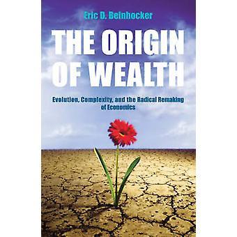 The Origin of Wealth by Eric Beinhocker