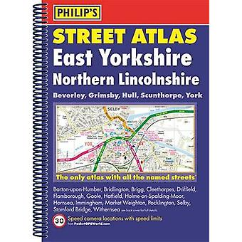 Philips Street Atlas East Yorkshire og Northern Lincolnshi av Philips
