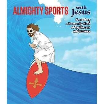 Almighty Sports with Jesus (Board book) by Stall Sam