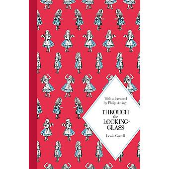 Through the Looking-Glass (Macmillan Children's Classics) (Hardcover) by Carroll Lewis