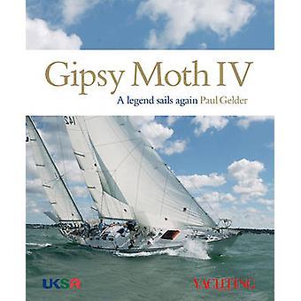 Gipsy Moth IV - A Legend Sails Again by Paul Gelder - Bob Fisher - 978