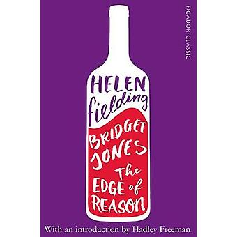 Bridget Jones - The Edge of Reason by Bridget Jones - The Edge of Reaso