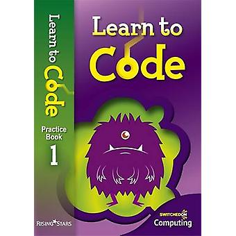 Switched on Coding Pupil - Book 1 - 9781783393411 Book