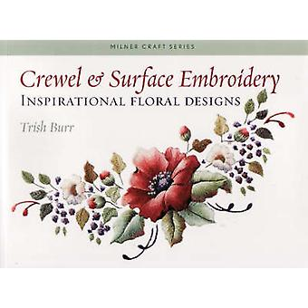 Crewel and Surface Embroidery by Trish Burr - 9781863513777 Book