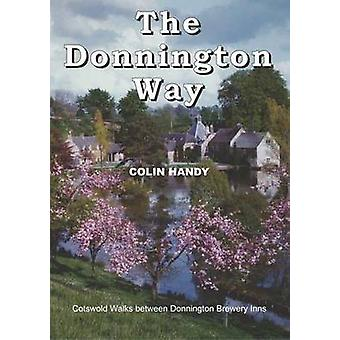 The Donnington Way - a History of Donnington Brewery and Walk Between