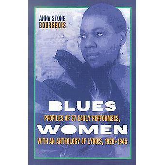 Blueswomen - perfis de 37 artistas cedo - com uma antologia de Ly