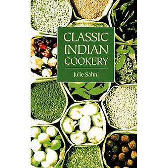Classic Indian Cooking by Julie Sahni - 9781904010685 Book