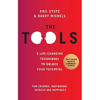 The Tools by Phil Stutz - Barry Michels - 9780091947415 Book