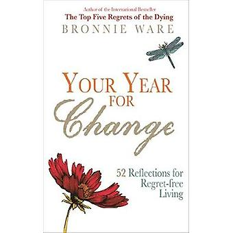 Votre année de changement - 52 réflexions pour vivre par Farah sans Regret