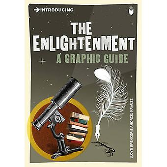 Introducing the Enlightenment - A Graphic Guide by Lloyd Spencer - And
