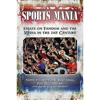 Sportowe Mania - esejów na temat fandomu i mediów w XXI wieku przez P