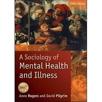Une sociologie de la santé mentale et de maladie