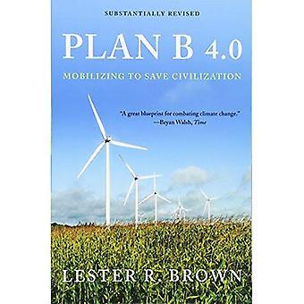 Plan B 4.0: Mobilizowanie do zapisać cywilizacji