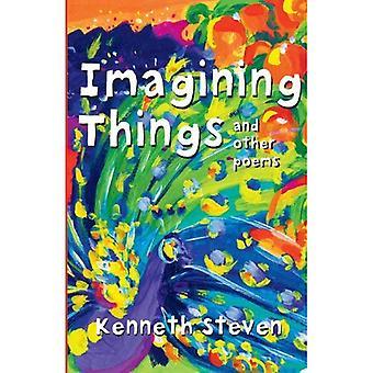 Imaginando cosas: Y otros poemas