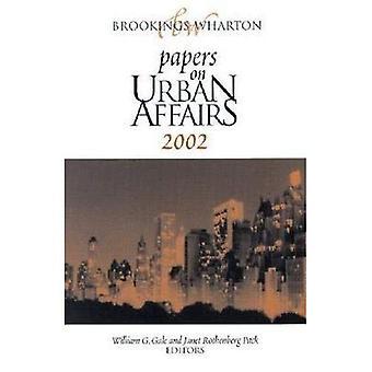 Brookings-Wharton Papers on Urban Affairs: 2002