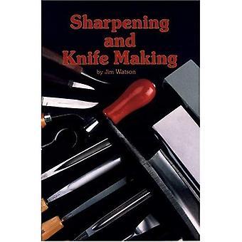 Slipning och knivtillverkning