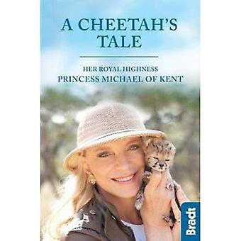 Cheetah's Tale, A - Bradt Travel Guides (Hardback)