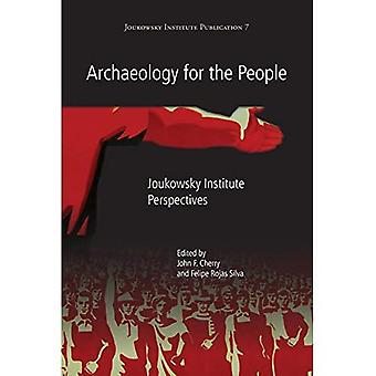 Archaeology for the People: Joukowsky Institute Perspectives (Joukowsky Institute Publication)