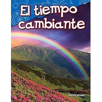El Tiempo Cambiante (Changing Weather) (Spanish Version) (Kindergarten) (Science Readers: Content and Literacy)