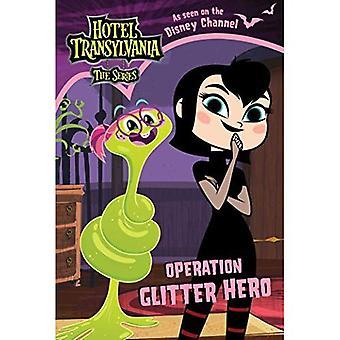 Operação Glitter herói (Hotel Transilvânia: A série)